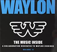 Vol. 2-Waylon: the Music Inside