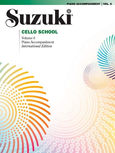 Suzuki Cello School, Volume 6: Piano Accompaniment