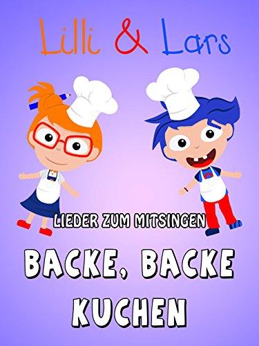 Clip: Backe, backe Kuchen - Lilli und Lars - Lieder zum mitsingen