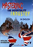 Mastering the Hospitality Industry in English - Casteilla - 01/10/1998