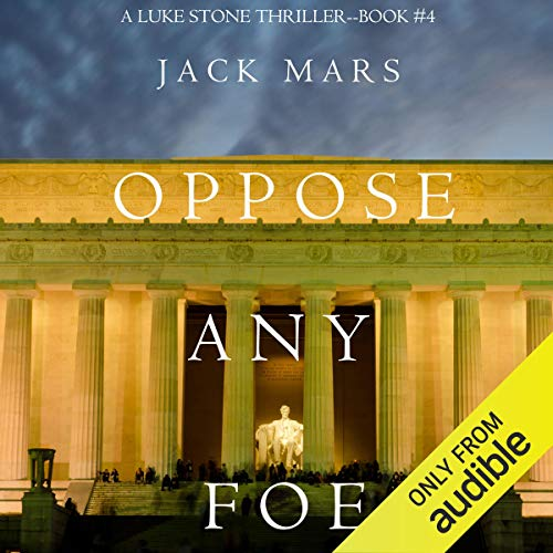 Oppose Any Foe audiobook cover art