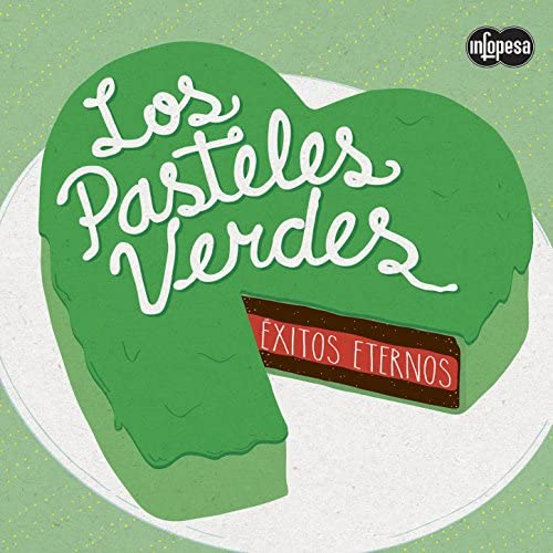 Los Pasteles Verdes
