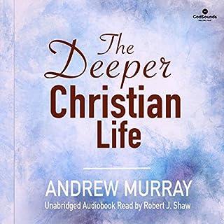 The Deeper Christian Life audiobook cover art