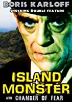 ISLAND MONSTER & CHAMBER OF FEAR
