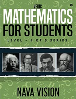 Vedic Mathematics for Students: Level - 4 of 5 Series