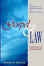Gospel or Law: Contrast or Continuum?