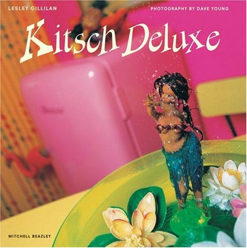 Kitsch Deluxe