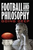 Image of Football and Philosophy: Going Deep (Philosophy Of Popular Culture)