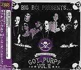 Vol. 2-Big Boi Presents Got Purp