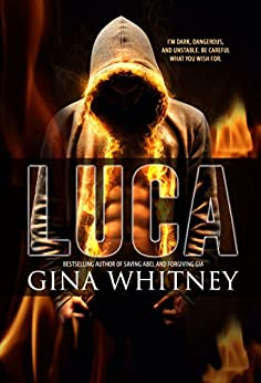 Luca (i love the way you lie Book 1) by [Gina Whitney]