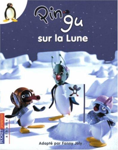 Pingu sur la lune - vol05 (Pocket Jeunesse Albums)