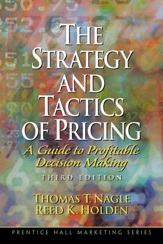 The strategy and tactics of pricing: A Guide to Profitable Decision Making: International Edition