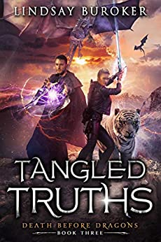 Tangled Truths: An Urban Fantasy Dragon Series (Death Before Dragons Book 3) (English Edition) van [Lindsay Buroker]