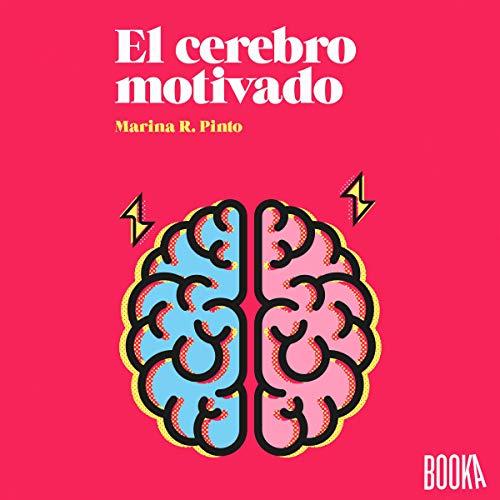 『El Cerebro Motivado [The Motivated Brain]』のカバーアート