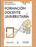 Formación docente universitaria: Desafíos para mejorar la calidad de la enseñanza en la Facultad de Ciencias Exactas, Físicas y Naturales.: 5 (Educación y didáctica para el profesor II)