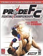 Pride Fc - Fighting Championships Every Move and Combo! de Prima Development