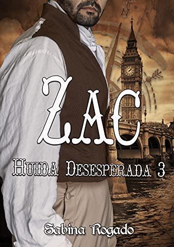 ZAC (Huida desesperada 3) de Sabina Rogado