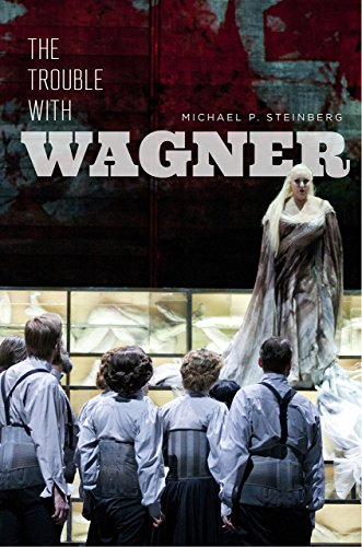 Steinberg, M: Trouble with Wagner