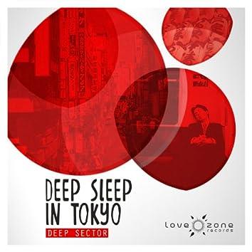 Deep Sleep in Tokyo