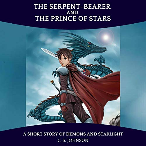 Page de couverture de The Serpent-Bearer and the Prince of Stars