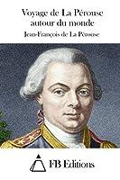 Voyage De La Perouse Autour Du Monde