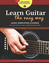 Learn Guitar the Easy Way: The easy way to play guitar using simplified chords