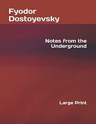 Notes from the Underground: Large Print