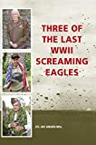 Three of the Last WWII Screaming Eagles