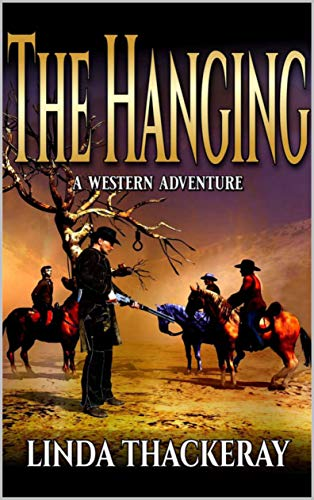 The Hanging: A Western Adventure (English Edition)