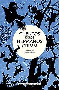 Cuentos de los hermanos Grimm : 45 par Jacob Grimm