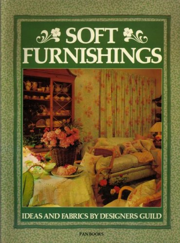 Download Soft Furnishings: Ideas & Fabrics by Designers Guild 0330259156