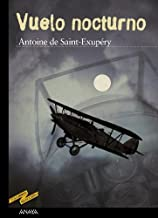 Vuelo nocturno / Night Flight (Tus Libros Seleccion / Your Book Selection) (Spanish Edition) by Antoine de Saint-Exupery (2003-09-29)