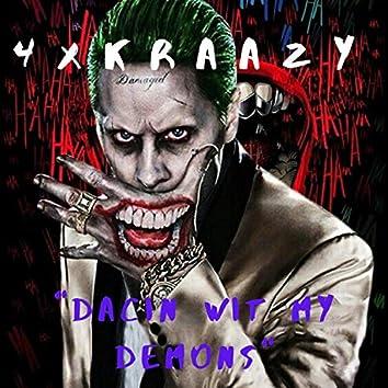 Dancin' Wit My Demons