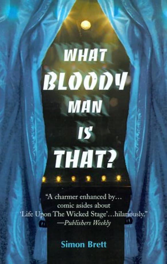 哺乳類前売キャリアWhat Bloody Man Is That?