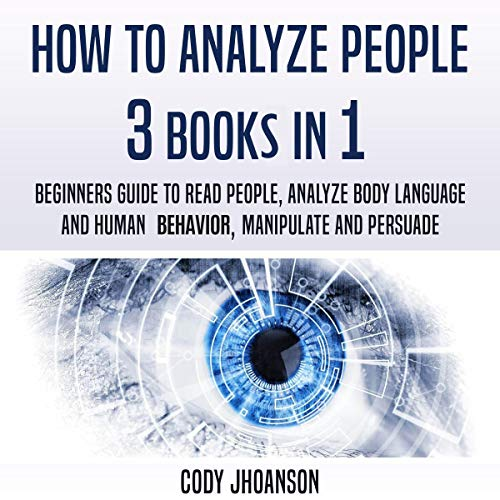 How to Analyze People: 3 Books in 1 cover art