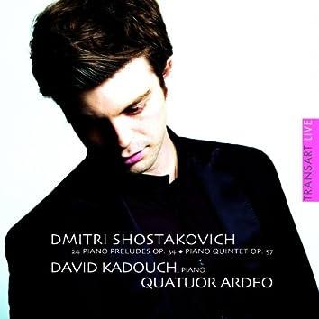 Dmitri Shostakovich : 24 Piano Preludes, Op. 34 / Piano Quintet, Op. 57