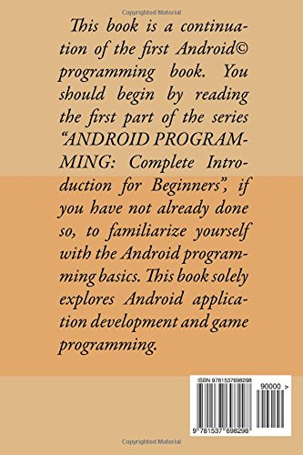 Android Game Programming: Step by Step Guide How to Create Your Own Android App Easy!