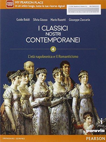 Classici nostri contemporanei. Con espansione online. Per le Scuole superiori. Con e-book (Vol. 4)