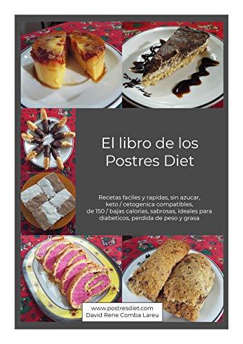 El libro de los postres diet: Recetas faciles y rapidas, sin