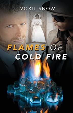 Flames of Cold Fire