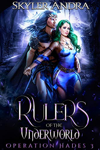 Rulers of the Underworld: (Greek Mythology Romance Hades and Persephone) (Operation Hades Book 3)