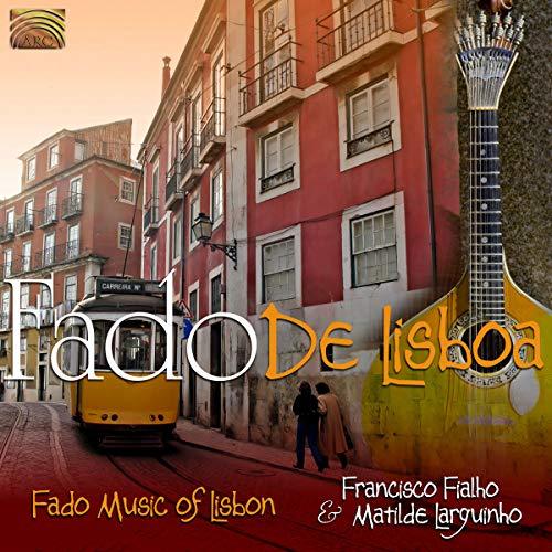 Fado de Lisboa-Fado Music of Lisbon