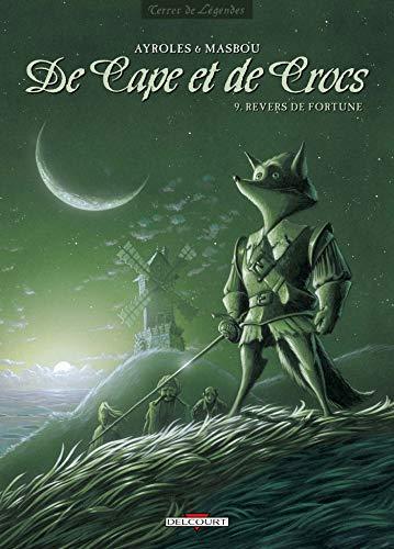 De Cape et de Crocs T09: Revers de fortune