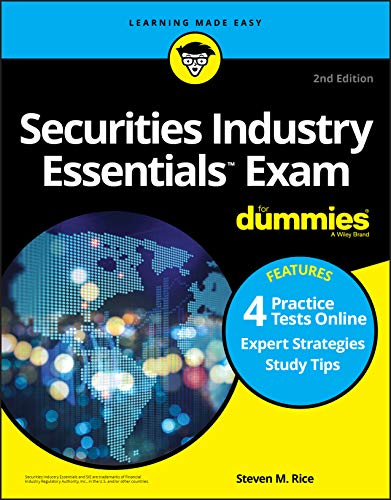Compare Textbook Prices for Securities Industry Essentials Exam For Dummies with Online Practice Tests For Dummies Career/Education 2 Edition ISBN 9781119736516 by Rice, Steven M.