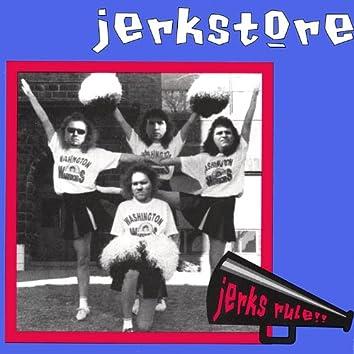 Jerks Rule!