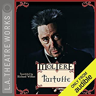 Tartuffe                   By:                                                                                                                                 Molière,                                                                                        Richard Wilbur (translator)                               Narrated by:                                                                                                                                 Brian Bedford,                                                                                        JB Blanc,                                                                                        Daniel Blinkoff,                   and others                 Length: 1 hr and 47 mins     2 ratings     Overall 3.5