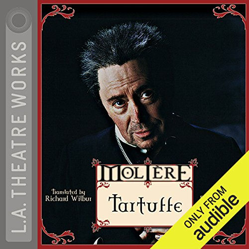 Tartuffe                   By:                                                                                                                                 Molière,                                                                                        Richard Wilbur (translator)                               Narrated by:                                                                                                                                 Brian Bedford,                                                                                        JB Blanc,                                                                                        Daniel Blinkoff,                   and others                 Length: 1 hr and 47 mins     123 ratings     Overall 4.6