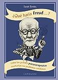 ¿Qué haría Freud ....?