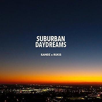 Suburban Daydreams
