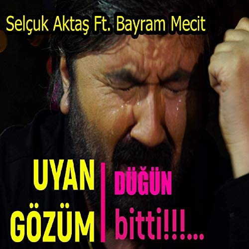 Selçuk Aktaş feat. Bayram Mecit